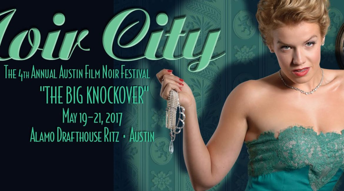 Episode 049 – Noir City Austin 2017 by Lantern Light